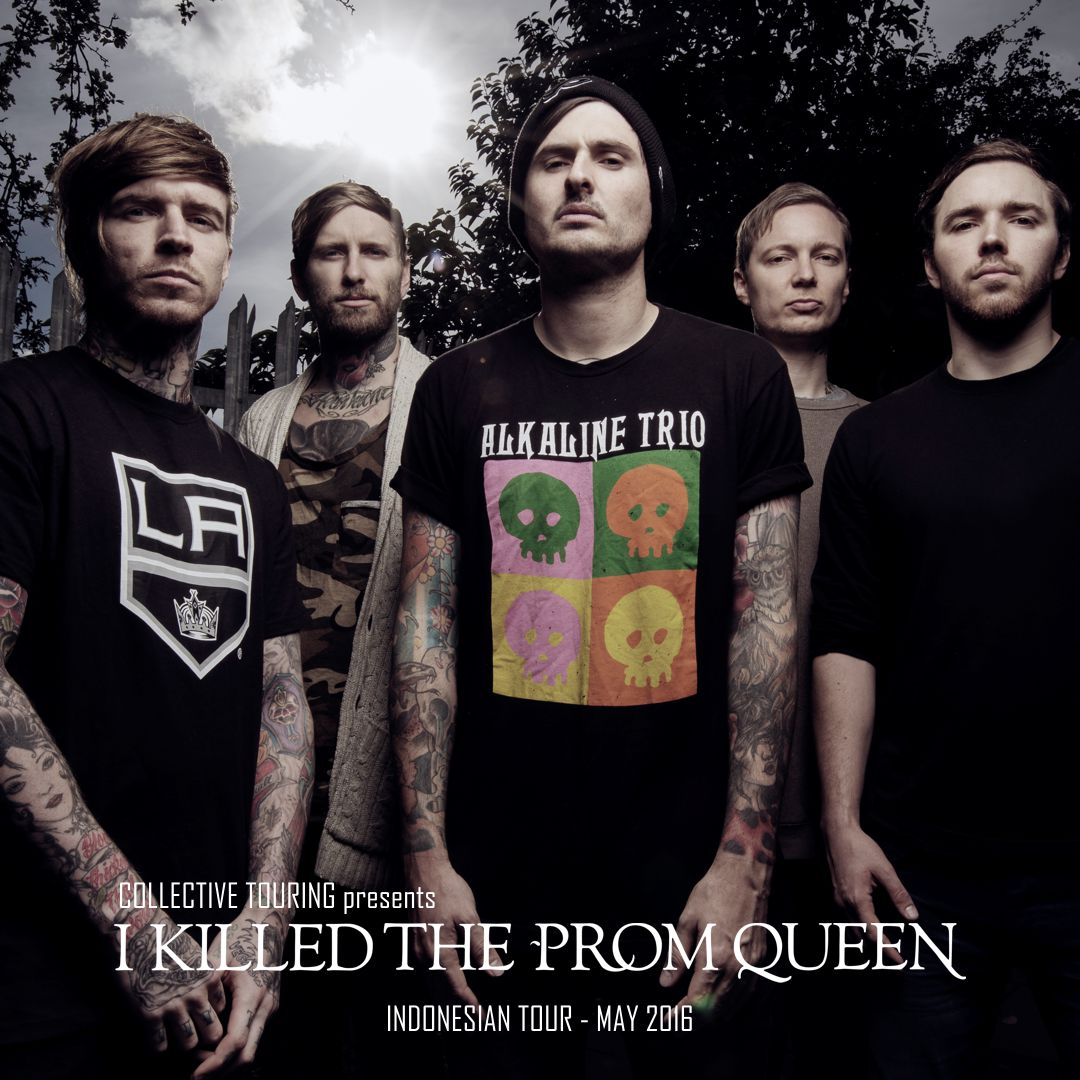 I Killed The Prom Queen Collective Touring
